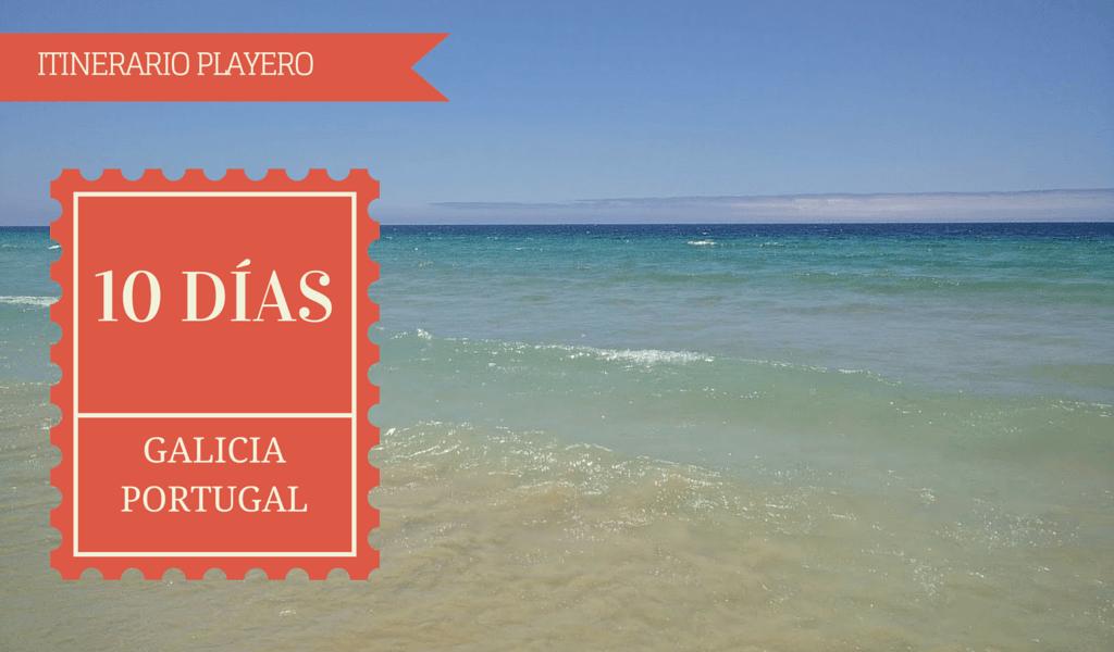Itinerario Galicia y Portugal en coche en 10 días