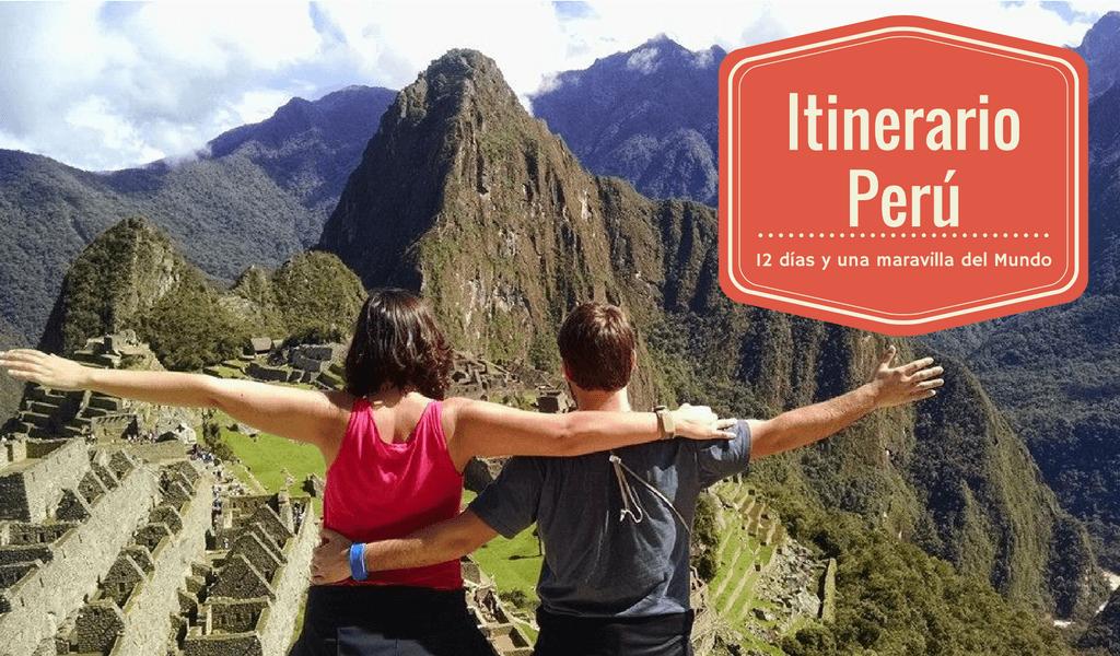 Itinerario Perú de 12 días