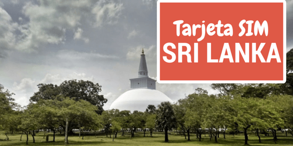 Tarjeta SIM en Sri Lanka: cómo tener internet en tu smartphone