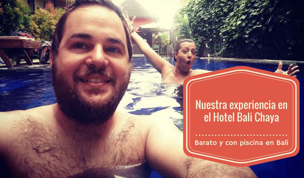Opinión del Hotel Bali Chaya