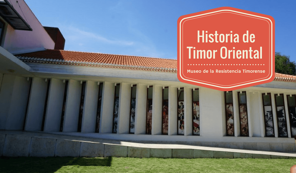 Historia de Timor Oriental a través del Museo de la Resistencia Timorense