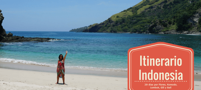 Itinerario de viaje de 29 días por Indonesia: Kupang, Flores, Komodo, Lombok, Gili y Bali