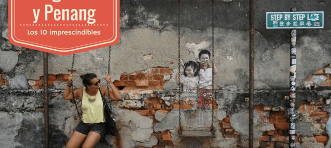 Qué ver y qué hacer en George Town y Penang: los 10 imprescindibles de nuestra ciudad preferida de Malasia
