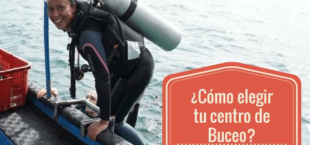 ¿Cómo elegir tu centro de Buceo? Del Open Water al más allá. 10 consejos a tener en cuenta