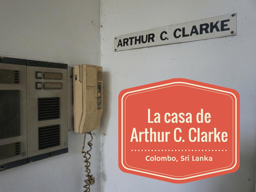 La entrada de la casa de Arthur C. Clarke